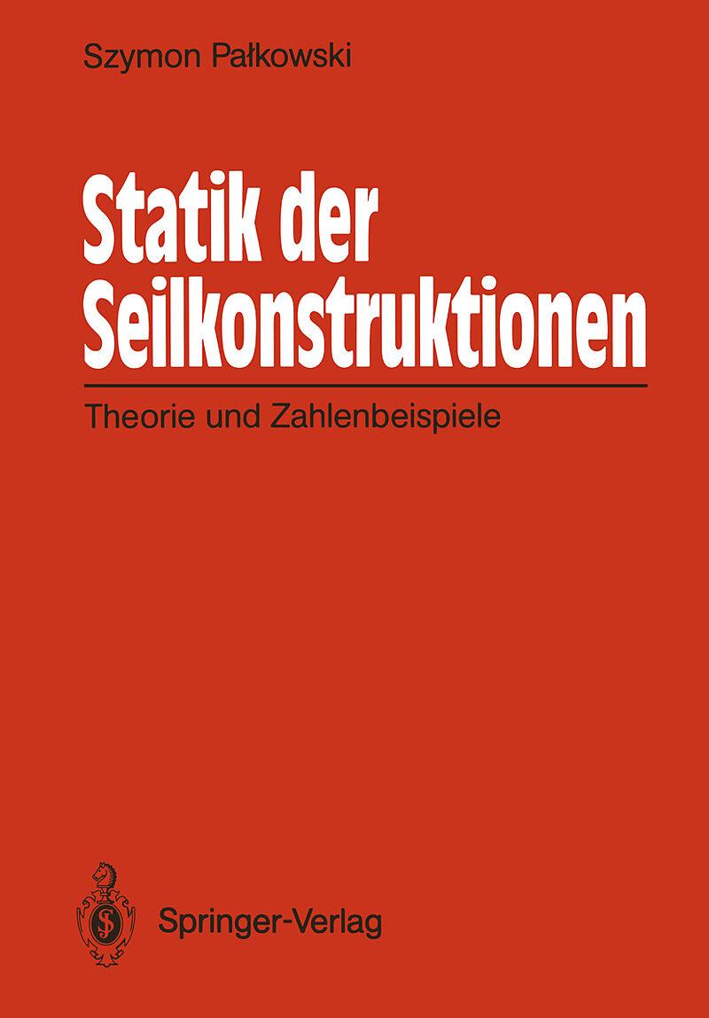 Statik der seilkonstruktionen szymon palkowski buch for Grundlagen der statik