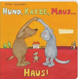 Hund, Katze, Maus ... Haus! [Version allemande]
