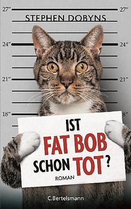 Ist Fat Bob schon tot? [Version allemande]