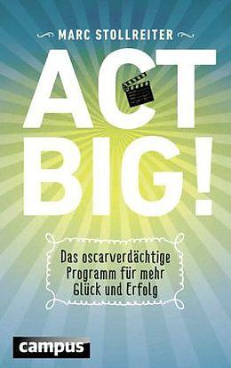 Act Big! [Version allemande]
