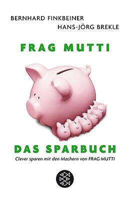 Frag Mutti. Das Sparbuch [Version allemande]