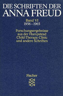 Die Schriften der Anna Freud (Band 6): Die Schriften der Anna Freud [Versione tedesca]