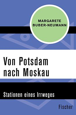 Von Potsdam nach Moskau [Version allemande]
