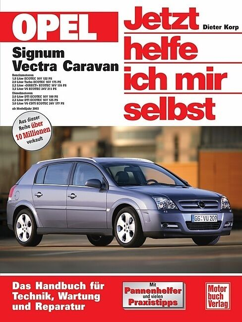 opel signum vectra caravan dieter korp buch kaufen. Black Bedroom Furniture Sets. Home Design Ideas