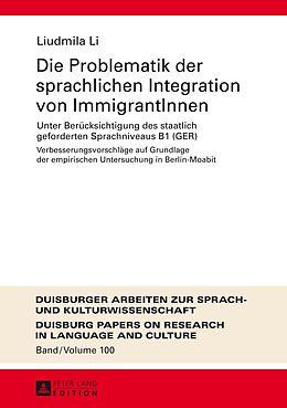 Die Problematik der sprachlichen Integration von ImmigrantInnen