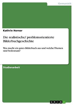 Die realistische/ problemorientierte Bilderbuchgeschichte [Versione tedesca]