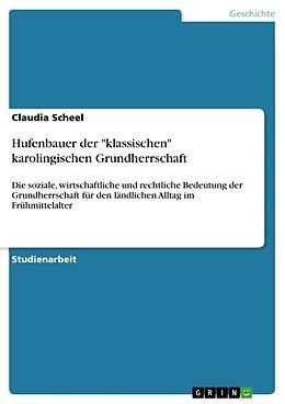 Hufenbauer der klassischen karolingischen Grundherrschaft [Versione tedesca]