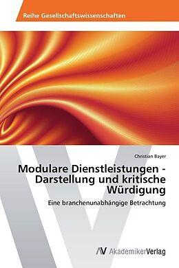 Modulare Dienstleistungen - Darstellung und kritische Würdigung