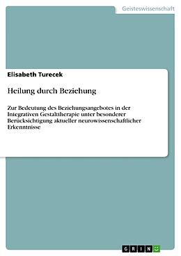 Heilung durch Beziehung [Version allemande]