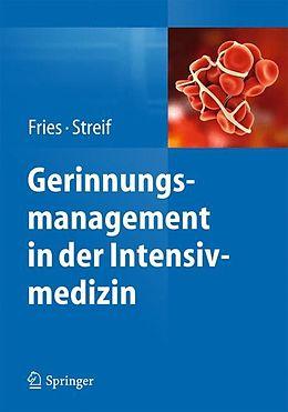 Gerinnungsmanagement in der Intensivmedizin [Version allemande]