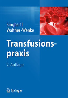Transfusionspraxis [Version allemande]