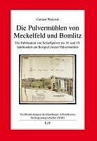 Die Pulvermühlen von Meckelfeld und Bomlitz [Versione tedesca]