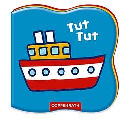 Mein liebstes Badebuch: Tut, tut macht das kleine Schiff