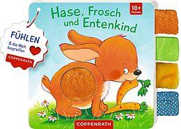 Mein Fühl-Laschenbuch: Hase, Frosch und Entenkind [Version allemande]