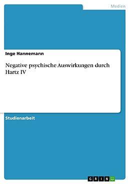 Negative psychische Auswirkungen durch Hartz IV [Version allemande]