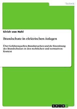 Brandschutz in elektrischen Anlagen [Version allemande]