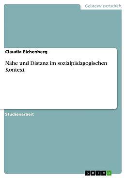 Nähe und Distanz im sozialpädagogischen Kontext [Version allemande]