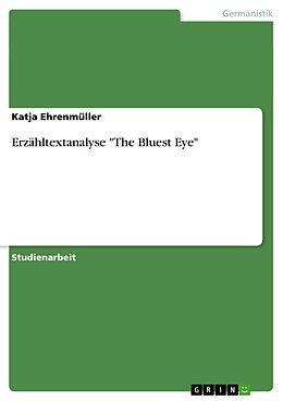 Erzähltextanalyse The Bluest Eye [Versione tedesca]