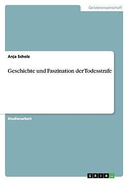 Geschichte und Faszination der Todesstrafe [Version allemande]