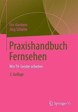 Praxishandbuch Fernsehen [Version allemande]