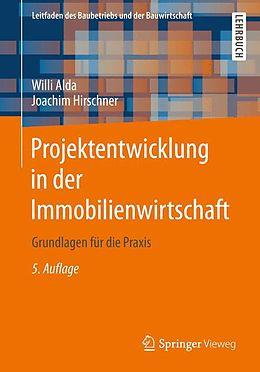 Projektentwicklung in der Immobilienwirtschaft [Version allemande]