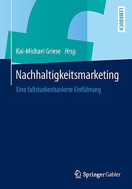 Nachhaltigkeitsmarketing [Version allemande]