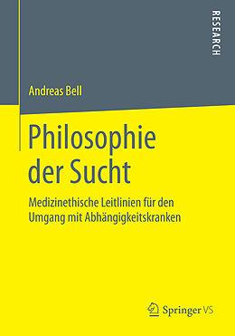 Philosophie der Sucht [Version allemande]