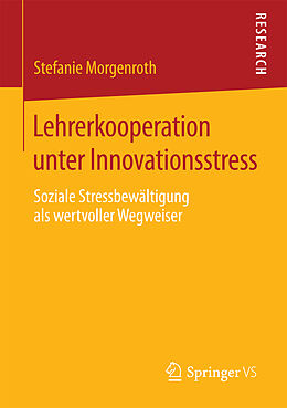 Lehrerkooperation unter Innovationsstress [Versione tedesca]