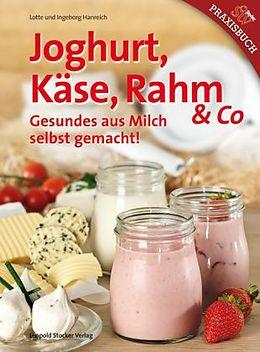 Joghurt, Käse, Rahm & Co [Version allemande]