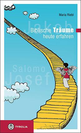 Biblische Träume - heute erfahren