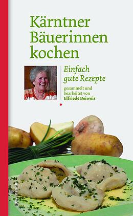 Kärntner Bäuerinnen kochen [Versione tedesca]