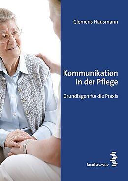 Kommunikation in der Pflege [Versione tedesca]