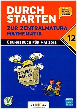 Durchstarten zur Zentralmatura 2018. Mathematik AHS. Set Buch + E-Book