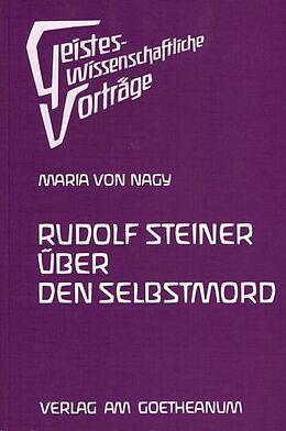 Rudolf Steiner über den Selbstmord [Version allemande]