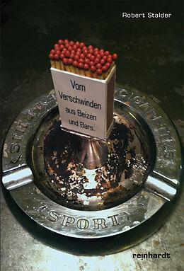 Vom Verschwinden aus Beizen und Bars [Version allemande]