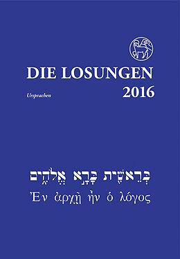 Die Losungen 2016 - Ursprachen