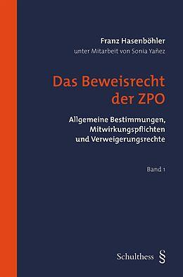 Das Beweisrecht der ZPO [Version allemande]