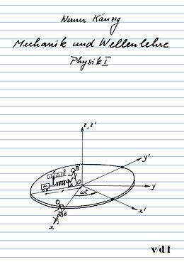 Physik / Mechanik und Wellenlehre [Versione tedesca]
