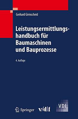 Leistungsermittlungshandbuch für Baumaschinen und Bauprozesse [Versione tedesca]