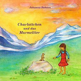 Charlottchen und das Murmeltier [Version allemande]