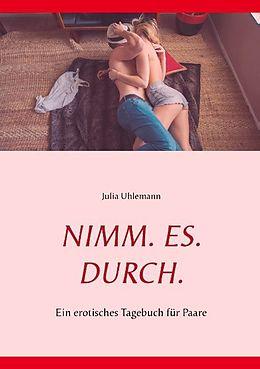 NIMM. ES. DURCH [Version allemande]