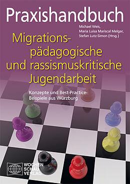 Praxishandbuch migrationspädagogische und rassismuskritische Jugendarbeit [Version allemande]
