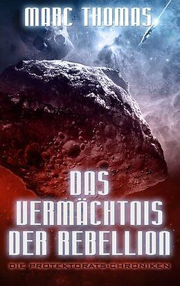 Das Vermächtnis der Rebellion [Version allemande]