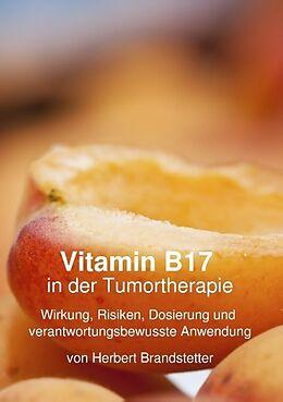 Vitamin B17 in der Tumortherapie [Versione tedesca]