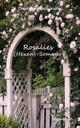 Rosalies (Hexen)-Sommer [Versione tedesca]