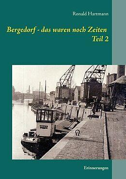 Bergedorf - das waren noch Zeiten Teil 2 [Versione tedesca]