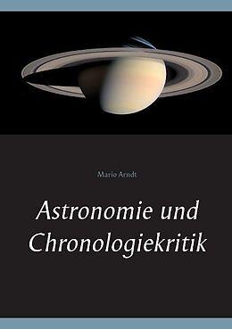 Astronomie und Chronologiekritik [Version allemande]