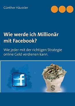 Wie werde ich Millionär mit Facebook? [Version allemande]