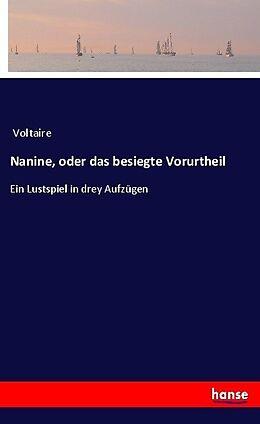 Nanine, oder das besiegte Vorurtheil [Version allemande]