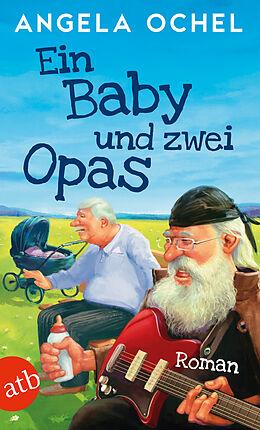 Ein Baby und zwei Opas [Versione tedesca]